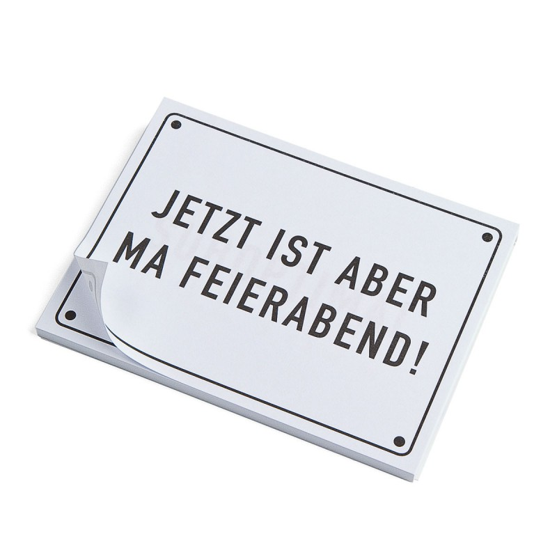 Haftnotizen FEIERABEND Post it Motiv  JETZT IST ABER MA FEIERABEND!  – corpus delicti design Hamburg – Wir machen Geschenke
