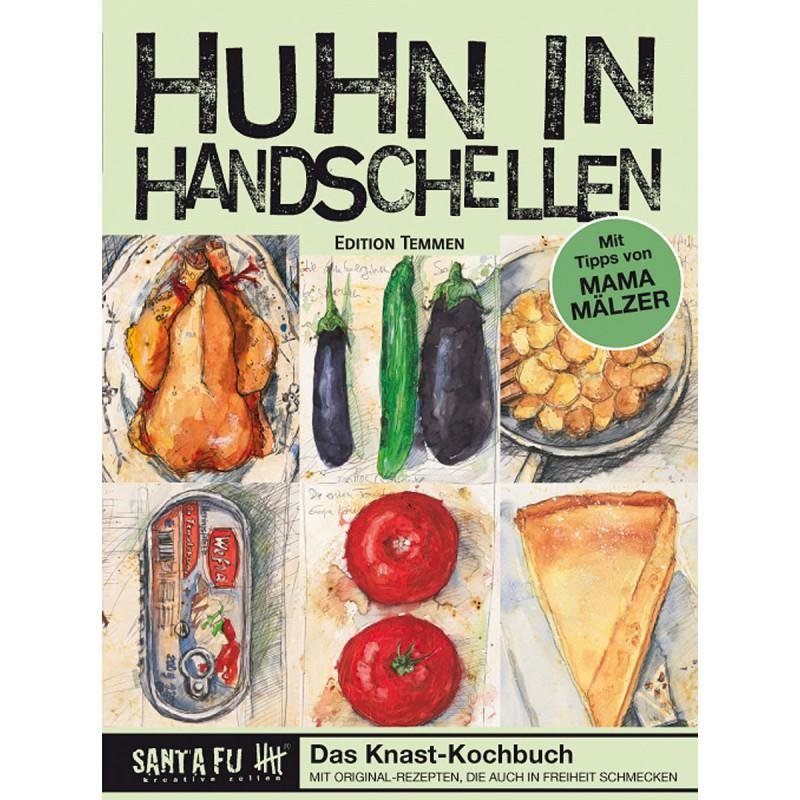 Kochbuch HUHN IN HANDSCHELLEN